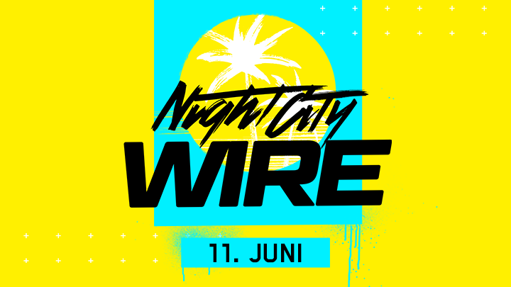 NightCityWire_AnnouncementTwitter_DE.png